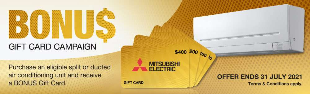 Mitsubishi Electric Split System Bonus Gift Card 2021